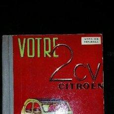 Coches y Motocicletas: MANUAL CITROËN 2CV. Lote 108042391