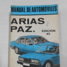 Coches y Motocicletas: MANUAL DE AUTOMOVILES ARIAS PAZ. EDICION 45. 1982.. Lote 112608179