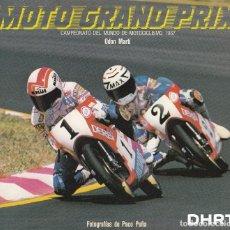 Coches y Motocicletas: LIBRO MOTO GRAND PRIX MUNDIAL DE VELOCIDAD DE 1987 – DERBI HONDA YAMAHA SUZUKI AUTISA JJCOBAS ASPAR. Lote 112983087