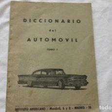 Coches y Motocicletas: DICCIONARIO DEL AUTOMOVIL, TOMO 1, INSTITUTO AMERICANO, MADRID, AÑOS 60. Lote 113098935