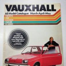 Coches y Motocicletas: CATALOGO COCHES VAUXHALL CHEVETTE VIVA MAGNUM CAVALIER VX AÑO 1977 EN INGLES. Lote 113283171