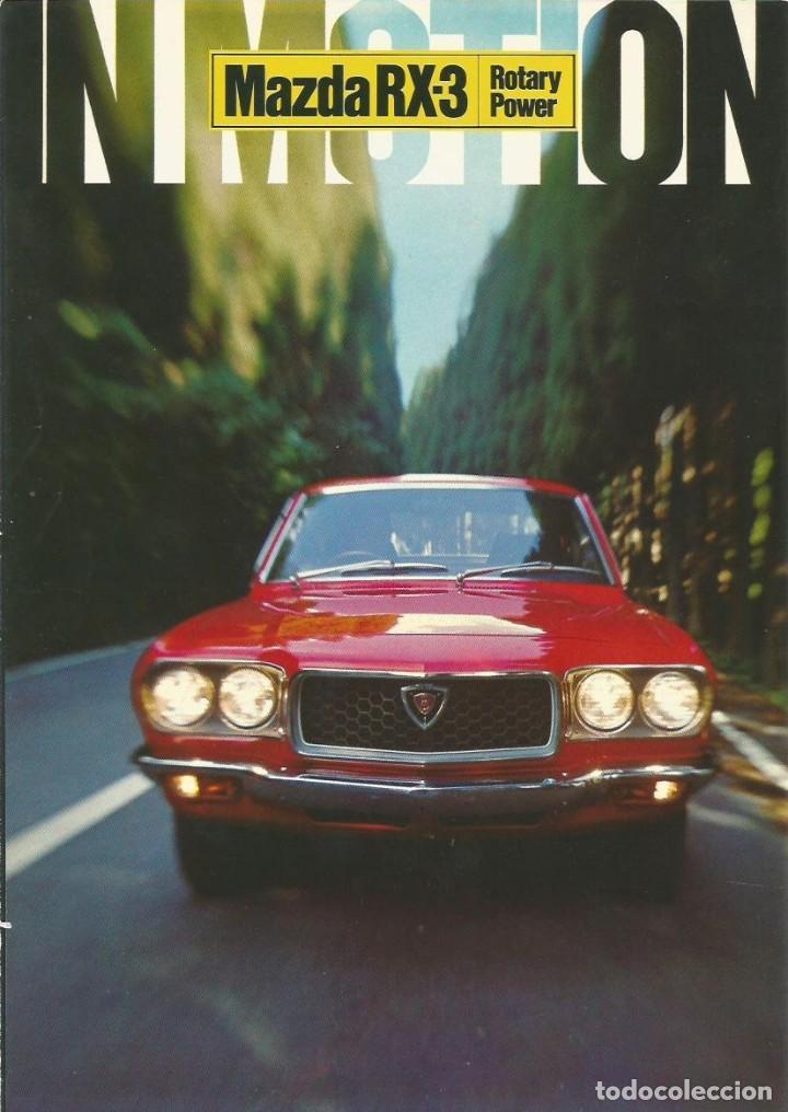 FOLLETO MAZDA RX-3 (Coches y Motocicletas Antiguas y Clásicas - Catálogos, Publicidad y Libros de mecánica)