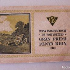 Coches y Motocicletas: CURSA INTERNACIONAL DE VOITVRETTES, GRAN PREMI, PENYA RHIN, 1921. Lote 113482603