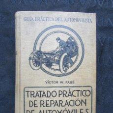 Coches y Motocicletas: LIBRO TRATADO PRACTICO DE REPARACION DE AUTOMOVILES AÑO 1923. Lote 113687431