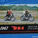 Coches y Motocicletas: CATALOGO MOTOS BSA 1967 , MOTOR CYCLES, ILUSTRADO, 12 PAG, 28 X 21'5 CM, . Lote 113840211