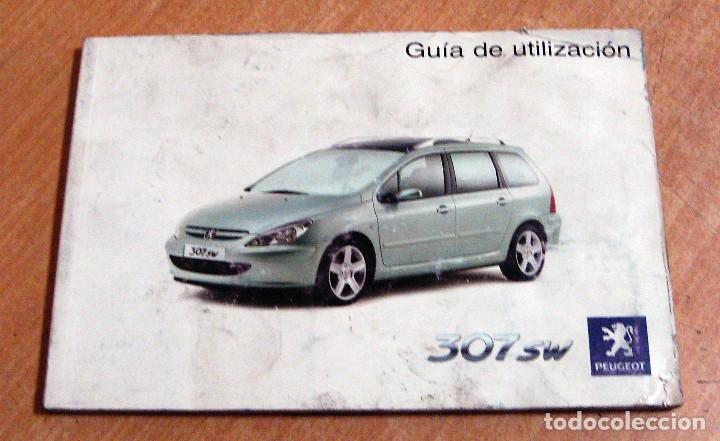 manual usuario en espa ol peugeot 307 sw comprar cat logos rh todocoleccion net manual peugeot 307 pdf español Peugeot 406 Manual Model 2003