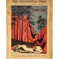 Coches y Motocicletas: GUÍA AUTOMOVILISTA DE LAS CARRETERAS DE ESPAÑA Y PORTUGAL. SALVADOR GALÁN. TOMO SEGUNDO 1927. Lote 114378611