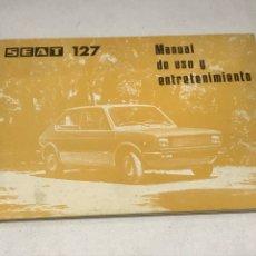 Coches y Motocicletas: SEAT 127. MANUAL DE USO Y ENTRETENIMIENTO. Lote 115037431