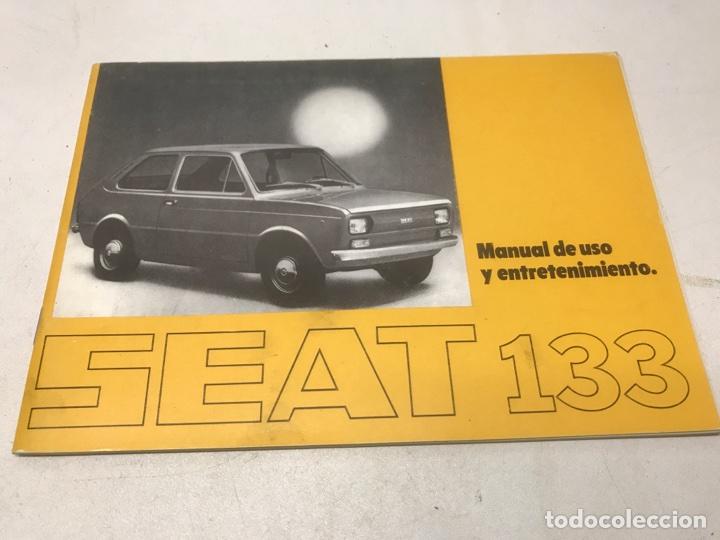 SEAT 133 MANUAL DE USO Y ENTRETENIMIENTO (Coches y Motocicletas Antiguas y Clásicas - Catálogos, Publicidad y Libros de mecánica)