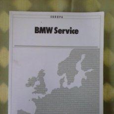 Coches y Motocicletas: LIBRO BMW SERVICE EUROPA. 1991/92.. Lote 115664383