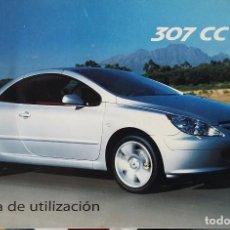Coches y Motocicletas: MANUAL DE INSTRUCCIONES PEUGEOT 307 CC. ABRIL 2004. EN ESPAÑOL. Lote 116107431