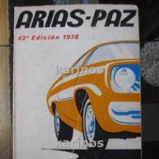 Coches y Motocicletas: ARIAS-PAZ MANUAL DE AUTOMOVILES.42 EDICION,1978. C1. Lote 116193183