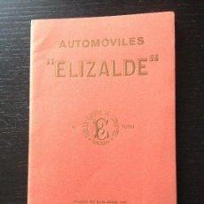 Coches y Motocicletas: 1921 ELIZALDE AUTOMOVILES CATALOGO PUBLICIDAD ORIGINAL - CHASSIS DE TURISMO AUTOMOVIL BARCELONA AUTO. Lote 116554523