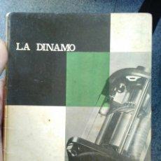 Coches y Motocicletas: MONOGRAFIAS CEAC SOBRE MOTOR Y AUTOMOVIL, LA DINAMO - JOSE RIBES ANASTASIO.. Lote 194331360