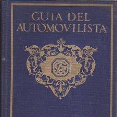 Coches y Motocicletas - LIBRO GUIA DEL AUTOMOVILISTA CATALUÑA Y PIRINEOS 1929 - 117737923