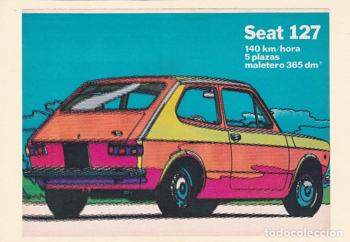 PUBLICIDAD 1972. ANUNCIO COCHE SEAT 127 (Coches y Motocicletas Antiguas y Clásicas - Catálogos, Publicidad y Libros de mecánica)