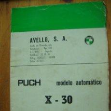 Coches y Motocicletas: CATALOGO DE PIEZAS DE RECAMBIO PUCH X 30 CROSS. Lote 118150535