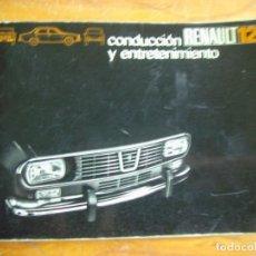 Coches y Motocicletas: CONDUCCION ENTRETENIMIENTO RENAULT 12 - 1970 1ª EDICION ESPAÑOLA. Lote 118231039