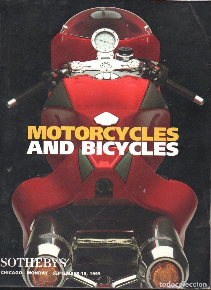 MOTORCYCLES & BICYCLES : CATÁLOGO DE SUBASTA DE SOTHEBY'S, CHICAGO, 1999 - MOTOS Y BICICLETAS (Coches y Motocicletas Antiguas y Clásicas - Catálogos, Publicidad y Libros de mecánica)