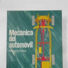 Coches y Motocicletas: MECANICA DEL AUTOMOVIL. WILLIAM H. CROUSE. MARCOMBO. TDK343. Lote 118473375