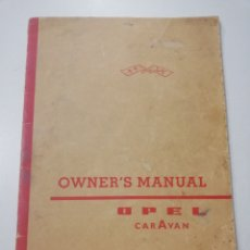 Coches y Motocicletas: OWNER'S MANUAL OPEL CARAVAN 1960 COCHE AUTOMOVIL EN INGLES. Lote 118834260