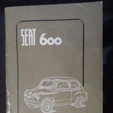 Coches y Motocicletas: SEAT 600 USO Y ENTRENIMIENTO (CATÁLOGO) 1961. Lote 118862827