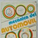 Coches y Motocicletas: MECÁNICA DEL AUTOMÓVIL PERMISOS B-2 C-1 TRACTORISTAS. Lote 118944687