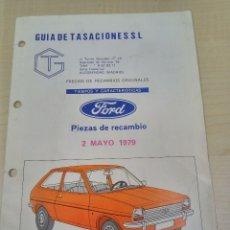 Coches y Motocicletas: GUIA DE TASACIONES DEL FORD FIESTA EN 1979, CROQUIS Y PIEZAS DE RECAMBIO. Lote 119026447