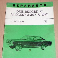 Coches y Motocicletas: REPARAUTO Nº 26 OPEL RECORD C Y COMODORO A 1967. Lote 119045699