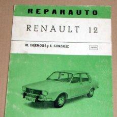 Coches y Motocicletas: REPARAUTO Nº 53 Y 54 RENAULT 12. Lote 119053155
