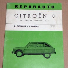 Coches y Motocicletas: REPARAUTO Nº 55 Y 56 CITROËN 8. Lote 119053187