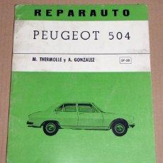 Coches y Motocicletas: REPARAUTO Nº 57 Y 58 PEUGEOT 504. Lote 119053211