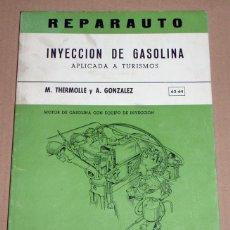 Coches y Motocicletas: REPARAUTO Nº 63 Y 64 INYECCION DE GASOLINA APLICADA A TURISMOS. Lote 119053343
