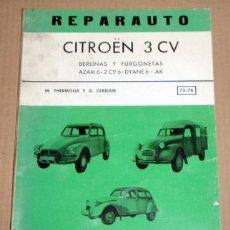 Coches y Motocicletas: REPARAUTO Nº 75 Y 76 CITROËN 3 CV DYANE 6. Lote 119053487