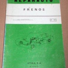 Coches y Motocicletas: REPARAUTO Nº 99 Y 100 FRENOS. Lote 119053875