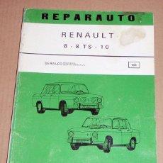 Coches y Motocicletas: REPARAUTO Nº 104 RENAULT 8 8TS 10. Lote 119054423