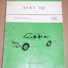 Coches y Motocicletas: REPARAUTO Nº 109 SEAT 132. Lote 119054715