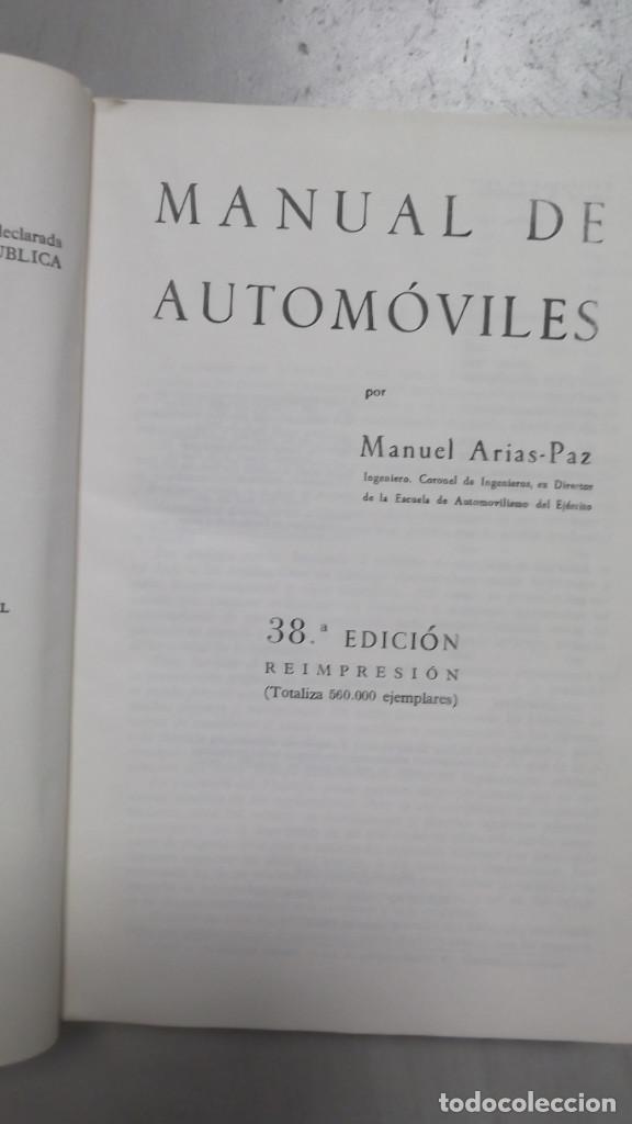 Coches y Motocicletas: MANUAL DE AUTOMOVILES ARIAS PAZ 38 EDICION 1970 REIMPRESION - Foto 3 - 119056459