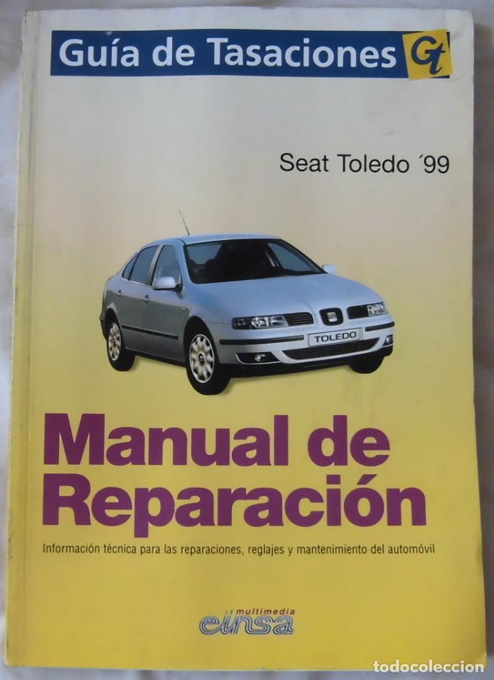 manual de taller guia de tasaciones seat toled comprar cat logos rh todocoleccion net 2003 Seat Toledo manual taller seat toledo 99