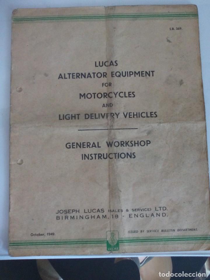 ALTERNADOR LUCAS IA45 PARA MOTOCICLETAS LIBRO TALLER MOTO CLASICA (Coches y Motocicletas Antiguas y Clásicas - Catálogos, Publicidad y Libros de mecánica)
