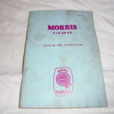Coches y Motocicletas: MORRIS 1300.MANUAL DEL CONDUCTOR.AUTHI PAMPLONA 1969. Lote 119550703