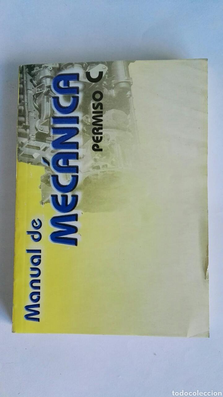 MANUAL DE MECÁNICA PERMISO C (Coches y Motocicletas Antiguas y Clásicas - Catálogos, Publicidad y Libros de mecánica)