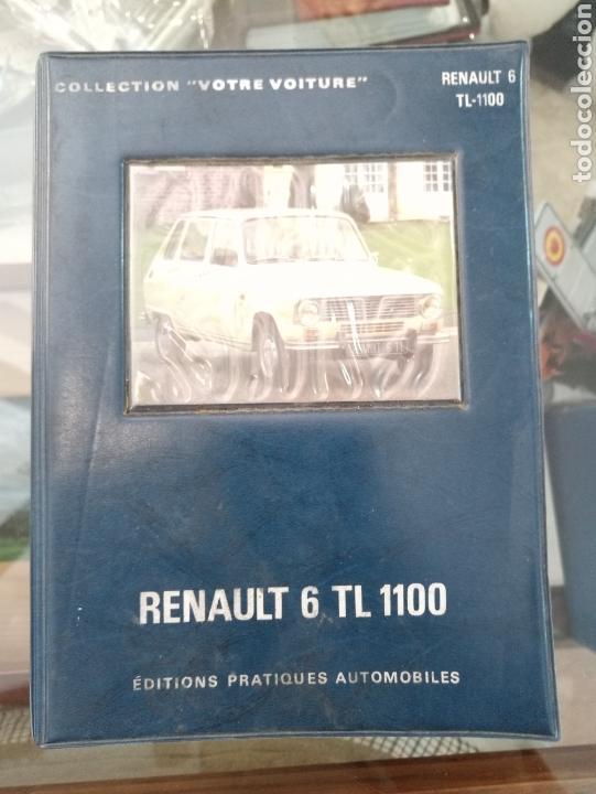 RENAULT 6 TL 1100. VOTRE VOITURE. EPA. 1974 (Coches y Motocicletas Antiguas y Clásicas - Catálogos, Publicidad y Libros de mecánica)