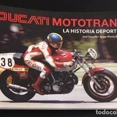 Coches y Motocicletas - libro ducati mototrans la historia deportiva jose gazulla josep maria galindo ricard fargas - 119630887