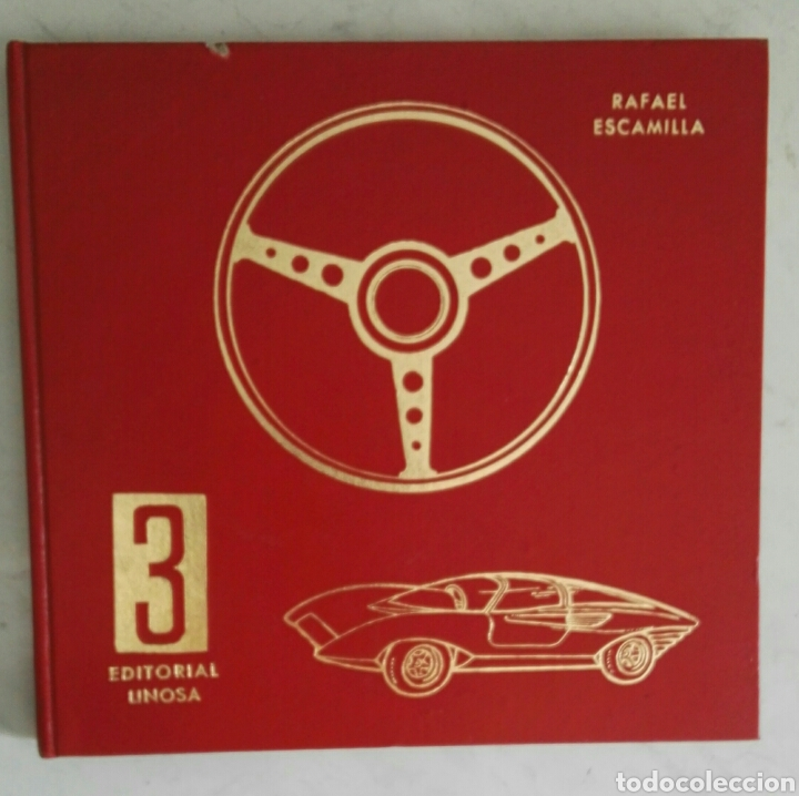 ENCICLOPEDIA PRÁCTICA DEL AUTOMÓVIL 3 RAFAEL ESCAMILLA COCHES ANTIGUOS SEAT 124 600 (Coches y Motocicletas Antiguas y Clásicas - Catálogos, Publicidad y Libros de mecánica)