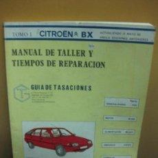 Coches y Motocicletas: TOMO I CITROEN BX . MANUAL DE TALLER Y TIEMPOS DE REPARACION. GUIA DE TASACIONES. 1985.. Lote 120213143