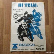 Coches y Motocicletas: CARTEL III TRIAL CIUTAT DE SABADELL. 1975 ALONSO DISTRIBUIDOR DE GUZZI MOTO. Lote 120234263