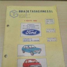 Coches y Motocicletas: GUIA DE TASACIONES FORD FIESTA Y FORD ESCORT 1982. Lote 120242419