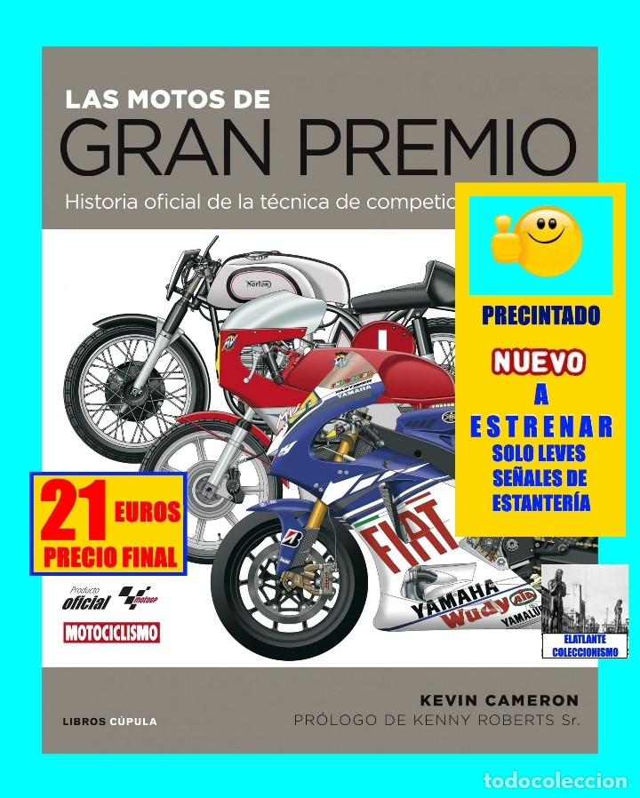 Coches y Motocicletas: LAS MOTOS DE GRAN PREMIO G.P. HISTORIA OFICIAL DE LA TÉCNICA DE COMPETICIÓN - KEVIN CAMERON - NUEVO - Foto 2 - 120320452