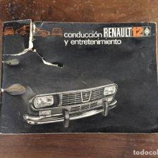 Coches y Motocicletas: CONDUCCIÓN Y ENTERTENIMIENTO RENAULT 12. Lote 120822523